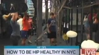 HOW TO BE HIP HEALTHY IN NYC