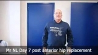 Mr NL Day 7 post anterior hip replacement