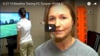 6-27-15 Baseline Testing FC Tucson - KVOA 2