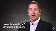 Meet Dr Joseph Norris, Orthopedic Surgeon