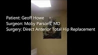 Seacoast Orthopedics & Sports Medicine Patient Follow-up Direct Anterior Hip