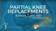 Partial Knee Replacements (with Dr. Anthony J. Berni)
