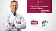 Early screening for orthopedic problems in children by Dr. Zaid Al Aubaidi/Fujairah FM