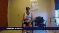 Larry Edgar (BMX Pro) - Patient Testimonial - Dr. Robicheaux - old