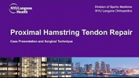 Proximal Hamstring Tendon Repair
