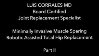 Minimally invasive robotic assisted total hip replacement Part II