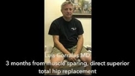 Recovery from Total Hip Replacement (Direct Superior) | Patient Testimonial for Dr. Luis A. Corrales