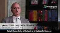 Why I Chose to be a Bariatric and Metabolic Surgeon - Dr. Joseph Chebli
