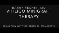 Vitiligo Minigraft Surgery