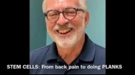 Stem Cells: From back pain to doing PLANKS