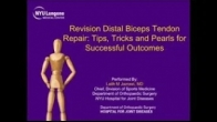 Revision Distal Biceps Repair Tips Tricks and Pearls for Successful Outcomes