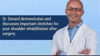 Shoulder Stretches Explained by Dr. Patrick J. Denard