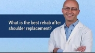 What is the best rehab after Shoulder Replacement