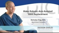 Mako Robotic-Arm Assisted Joint Replacement Surgery
