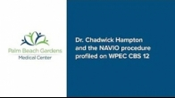 Dr. Chadwick Hampton and the NAVIO procedure