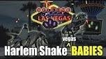 Harlem Shake, Las Vegas Babies