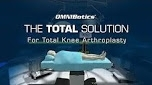 OMNIBotics Total Knee Replacement System