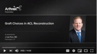 Graft Choices in ACL Reconstruction