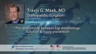 IPS 2020 -Dr. Travis Maak, MD -The Relationship Between Hip Morphology, Function & Injury Prevention