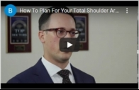 How To Plan For Your Total Shoulder Arthroplasty