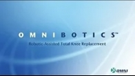 OMNIBotics Total Knee Replacement: A Patient Education Video