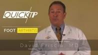 Quick Video Tip: Foot Arthritis Treatments