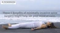 6 Benefits of Minimally Invasive Spine Surgery