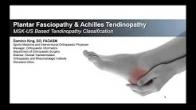 Tendinopathy Classification - Achilles Tendon and Plantar Fascia