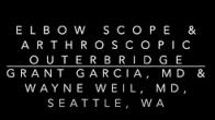 Elbow Scope & Arthroscopic Outerbridge