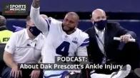 About Dak Prescott's Injury Podcast Promo