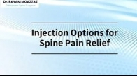 Injections Options for Spine Pain Relief