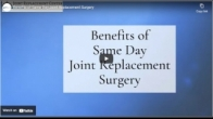 Benefits of Same Day Joint Replacement Surgery