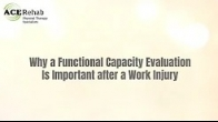 Why a Functional Capacity Evaluation is important after an Injured Worker has Surgery?