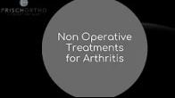 Non Operative Treatments for Arthritis