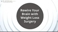Rewire Your Brain with Weight Loss Surgery