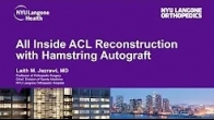 All Inside ACL Reconstruction with Hamstring Autograft